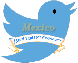 Buy Twitter Followers Mexico