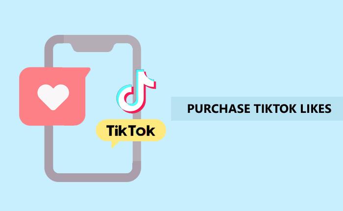 Purchase TikTok Likes